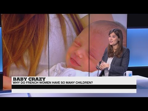 Baby crazy: Why do French women have so many children?