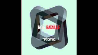Noir - Bataille (Original Mix) - Tronic
