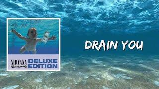 Drain You (Lyrics) - Nirvana