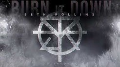 Seth Rollins - The Second Coming [Burn It Down] updated theme (2018)