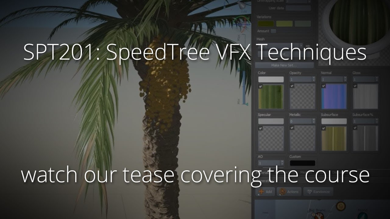 SpeedTree Techniques for VFX by fxguide/fxphd