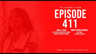 The Chundria Show - Ep  411 Featuring David E. Lucas and Amber Spencer-Knowles