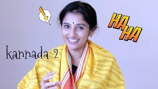 How to speak Kannada Part 2 | Sailaja Talkies