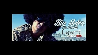 Big metra La receta (Letra)