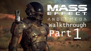 Mass Effect Andromeda Walkthrough Part 1 - No Commentary