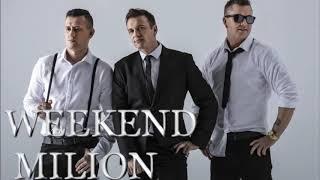 Weekend - Milion (2009)