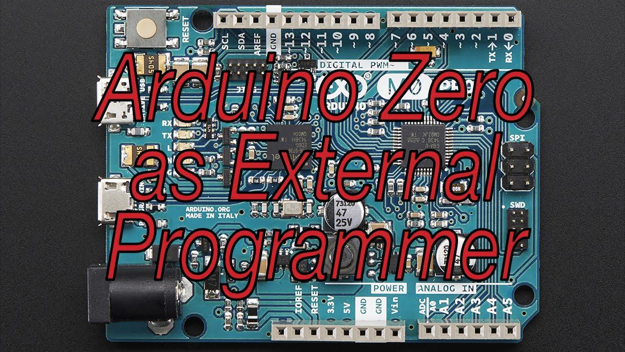 How to arduino zero pro as an external programmer