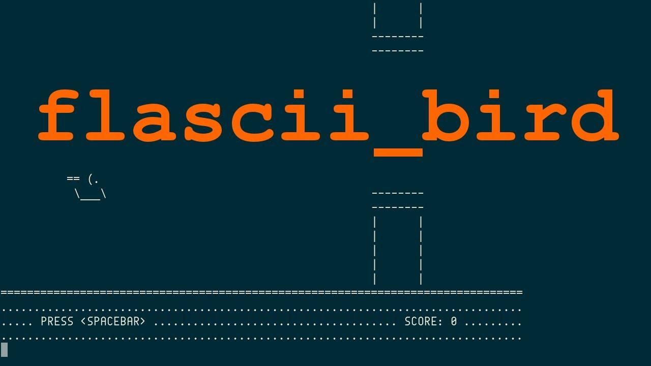 Flasciibird Flappy Bird In Ascii Or From Hell Youtube