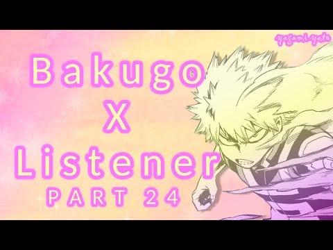 Download Bakugou x listener p24 ASMR [My Hero Academia] Spicy Ver