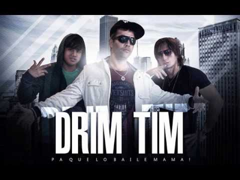 Drim Tim  - Tu cariñito Tema Nuevo 2013