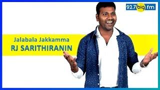 Jalabala Jakkamma | Sarithiranin Narithanam