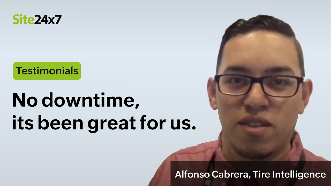The Site24x7 Experience - Alfonso Cabrera , Linux Sys Admin, Tire Intelligence