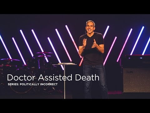 Doctor Assisted Death