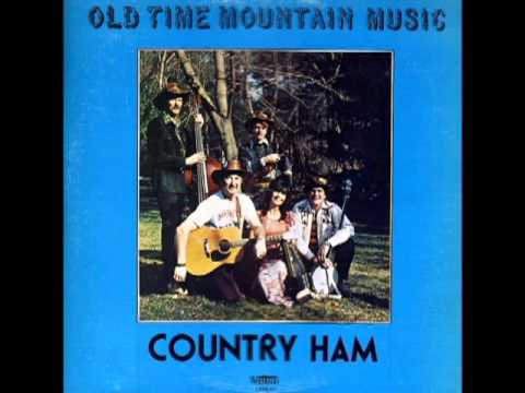 Old Time Mountain Music [1976] - Country Ham