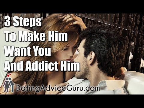 Thumbnail: 3 Steps To Make Him Want You and Addict Him