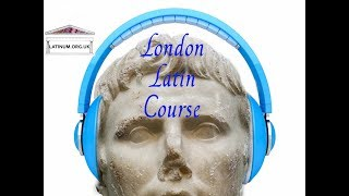 Lesson 6 Conversational Latin Course Cursus Linguae Latinae
