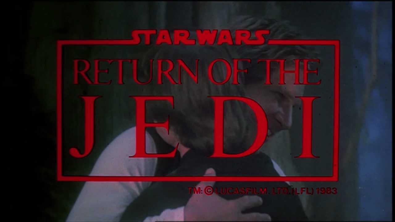 Episode VI: Return of the Jedi:  Trailer - Star Wars