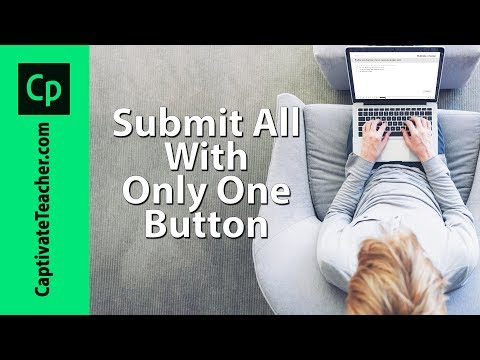 Submit All with Only One Submit Button in Your Adobe Captivate Quiz