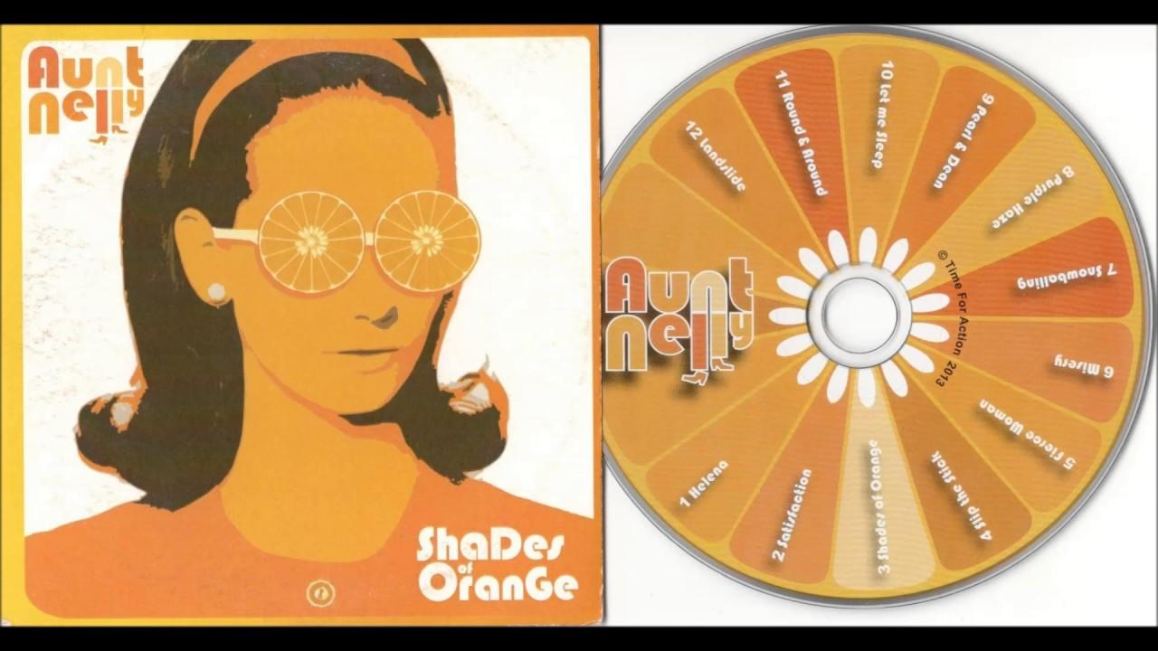 Shades Of Orange Aunt Nelly  Shades Of Orange  Youtube