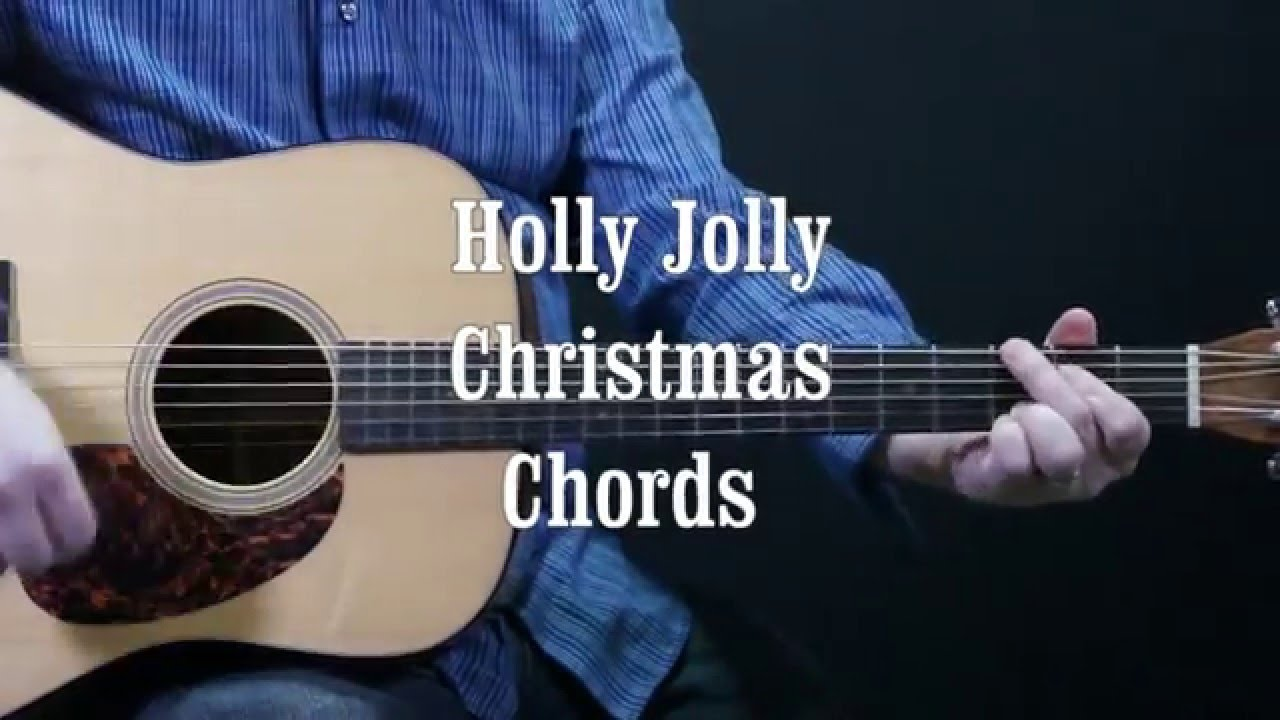How To Play Holly Jolly Christmas On The Guitar Youtube