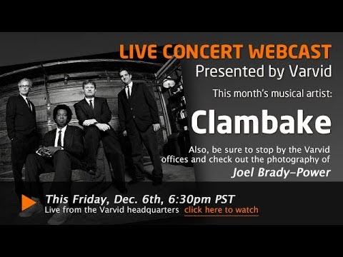 BELLINGHAM, WA  Live Concert Broadcast  Clambake and Joel BradyPower