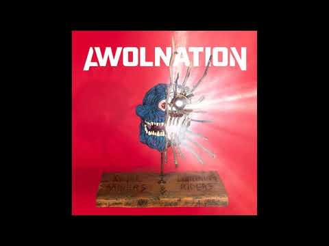 AWOLNATION - Angel Minners & The Lightning Riders (Full Album)