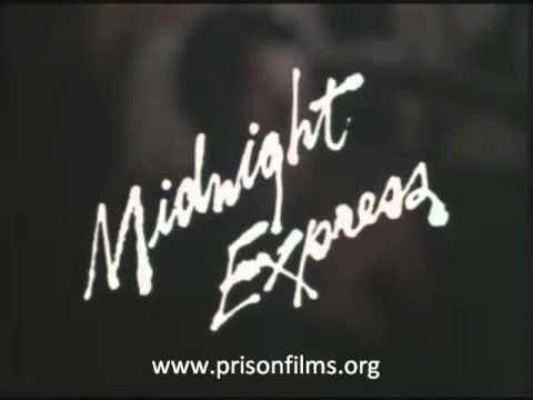 Prison Films - Midnight Express Trailer - Watch Midnight Express Full Film Online FREE