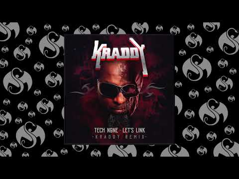 Tech N9ne - Let's Link (KRADDY Remix) | OFFICIAL AUDIO