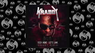Tech N9ne - Let's Link (KRADDY Remix) | OFFICIAL AUDIO