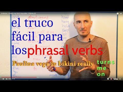 PHRASAL VERBS más fácil, imposible, LESSON 32