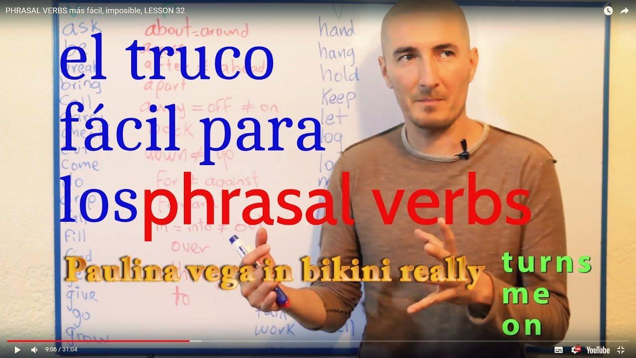PHRASAL VERBS más fácil, imposible, LESSON 32 - YouTube