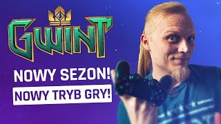Gwint - Nowy sezon! Nowy tryb gry!