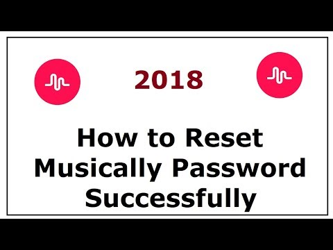 How to Reset Your Musically Password 2018