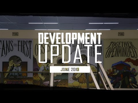 PUBG - Development Update - June 2019