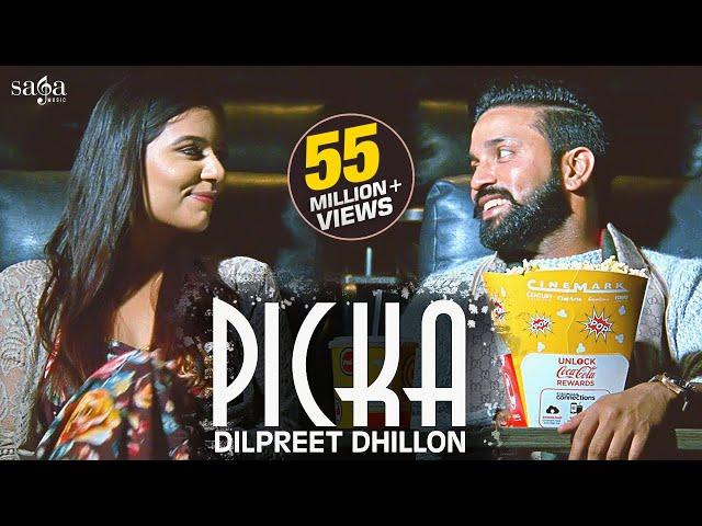 Dilpreet Dhillon - Picka | Aamber Dhillon | Desi Crew |  New Punjabi Songs 2019 | Saga Music