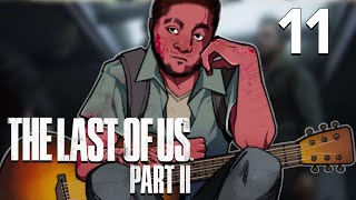 [11] The Last of Us Part II w/ GaLm