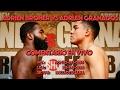Adrien Broner vs. Adrian Granados - Comentario EN VIVO