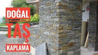 Doğal taş kaplama uygulamaları