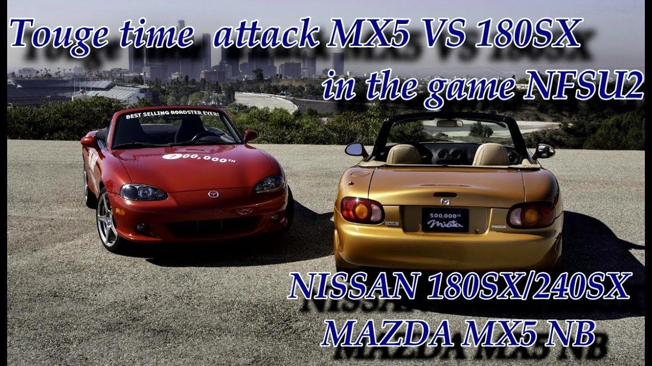 Nfsu2 Touge Time Attack Mx5 Vs 180sx