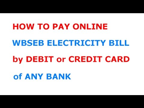 How to Pay Online Electricity Bill of WBSEB by Debit or Credit Card of Any Bank