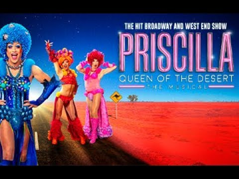 Priscilla Queen Of The Desert - 2020 Tour Trailer