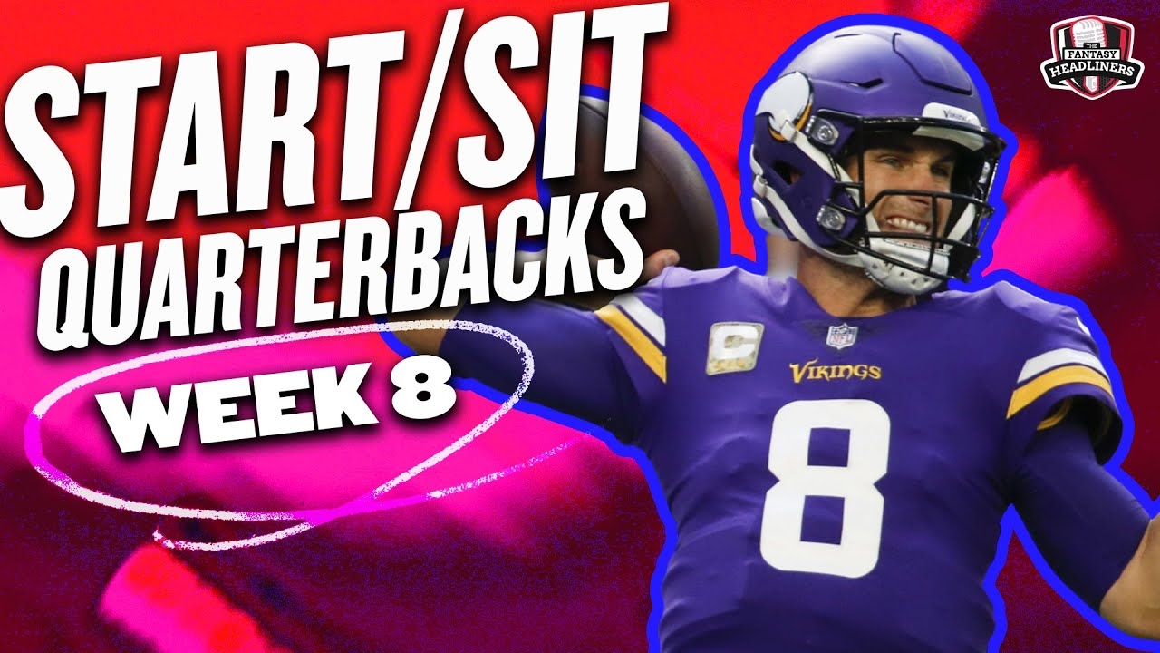 Download 2021 Fantasy Football - MUST Start or Sit Week 8 Quarterbacks ( QBs ) -  Every Match Up!!!