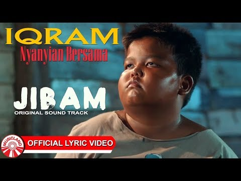Iqram - Nyanyian Bersama (OST Jibam) [Official Lirik Video]
