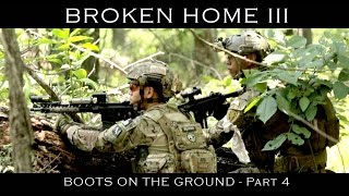 Broken Home III Part 4 [Boots on the Ground] Airsoft Evike.com