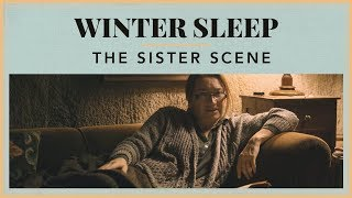 Winter Sleep – The Sister Scene
