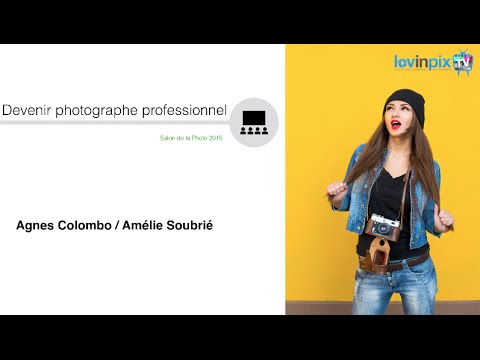 [Salon de la photo 2015] Devenir photographe professionnel,
