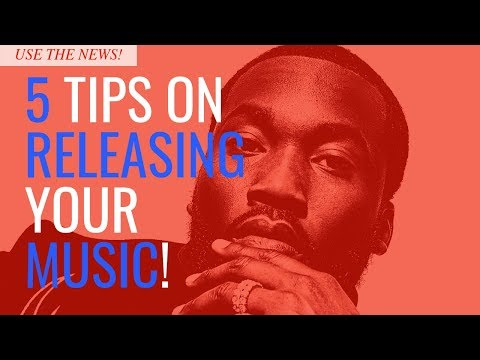 5 Tips On How To Release Your Music