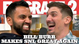Bill Burr Makes SNL Great Again | Flagrant 2 with Andrew Schulz and Akaash Singh