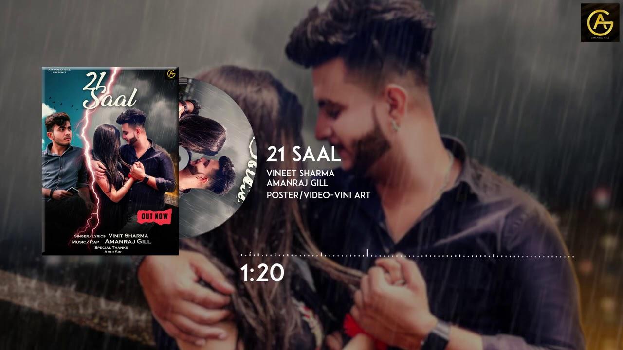 21 Saal || Vinit Sharma Feat. Amanraj Gill || Latest Haryanvi Songs 2020