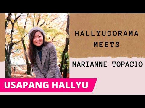 Hallyudorama Meets Marianne Topacio